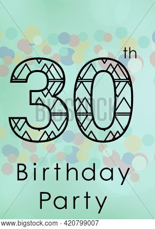 Composition of 30th birthday party in black text with coloured circles on pale blue. birthday party invitation template design, celebration invite concept, digitally generated image.