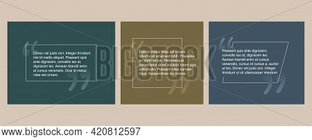 Quotes Template In 3 Variations - Flat Decorative Text Block. Creative Quotation Marks And Copy Plac