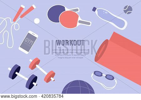 Vector Template With Sport Goods And Text. Illustration For Fitness Gym Workout Class, Physical Acti