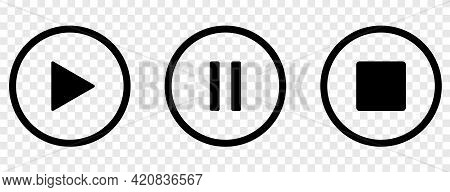 Play, Pause And Stop Black Buttons. Media Sign. Vector Icons Isolated On Transparent Background