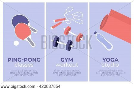 Set Of Vector Sport Activities Banners. Yoga Studio, Gym Workout, Ping Pong Classes. Table Tennis Pa