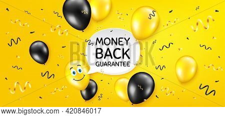 Money Back Guarantee. Balloon Confetti Vector Background. Promo Offer Sign. Advertising Promotion Sy
