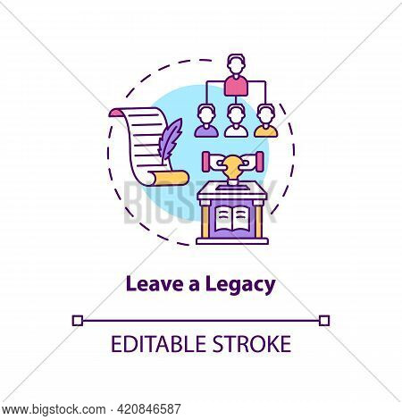 Leave A Legacy Concept Icon. Successful Leader. Positive Impact And Influence. Company Succession Id