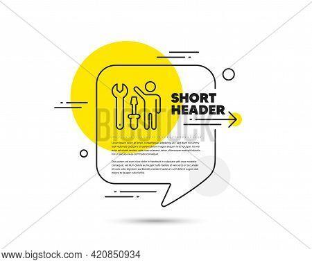 Spanner Tool Line Icon. Speech Bubble Vector Concept. Repairman Service Sign. Fix Instruments Symbol