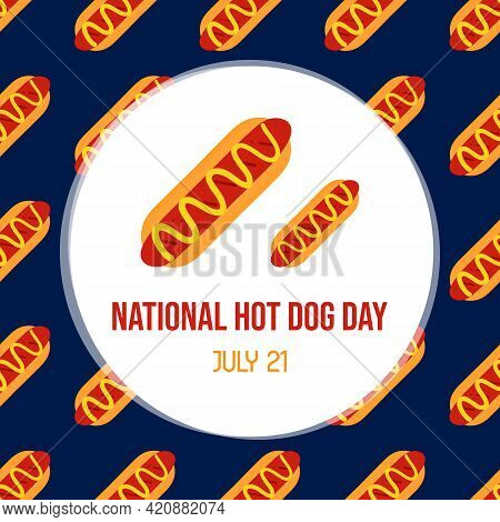 National Hot Dog Day Vector Cartoon Style Greeting Card, Illustration With Hot Dogs Seamless Pattern