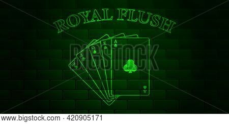 Dark Green Brick Wall With Glowing Text Poker And Royal Flush Of The Suit Of Clubs. Vector Illustrat