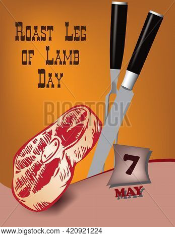Poster Roast Leg Of Lamb Day.vector Illustration For A Holiday Date In May