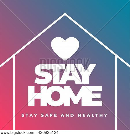 Stay Home Stay Safe And Healthy Concept Poster Design