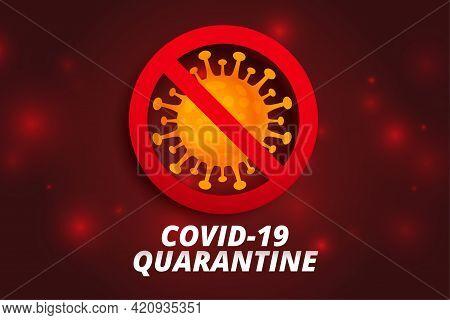 Stop Coronavirus And Covid19 Quarantine Background Design