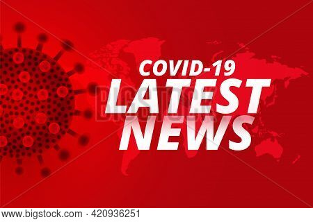 Covid19 Coronavirus Latest News Updates Background Design
