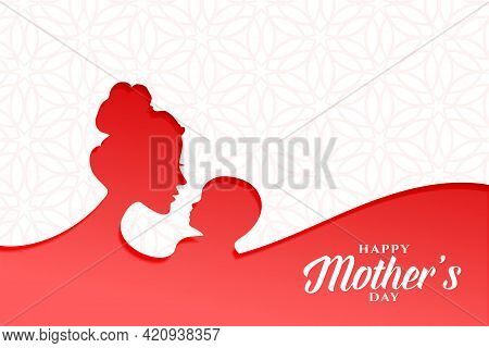 Lovely Happy Mothers Day Card With Mom And Baby
