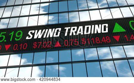 Swing Trading Overnight Buy Sell Stocks Investment Trader 3d Illustration