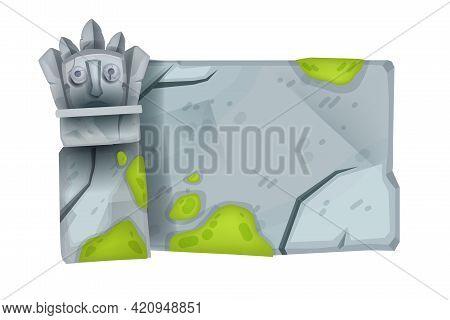 Game Stone Sign Board, Cartoon Vector Rock Tablet, Old Ancient Totem Face, Maya Temple Ruin, Moss. U