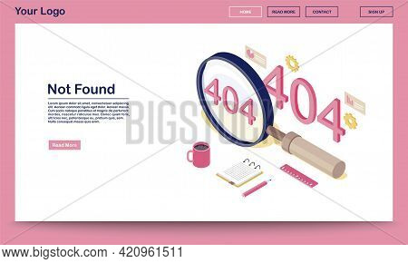 Not Found Standard Code Isometric Webpage Template. 404 Error Message In Magnifying Glass. Disconnec