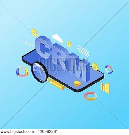 Smartphone Crm System App Isometric Illustration. Customer Relationship Management Mobile Applicatio