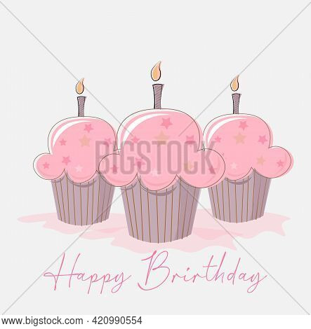Three Birthday Cup Cakes With Candles And Happy Birthday Text Vector Illustration