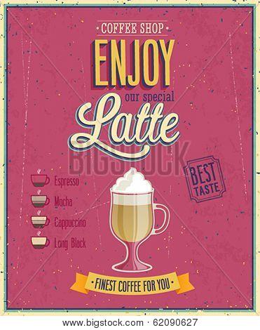 Vintage Latte Poster. Vector illustration.