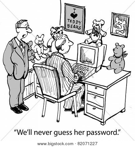 Cartoon of two businessmen trying to guess coworker's computer password, We'll never guess her password. poster