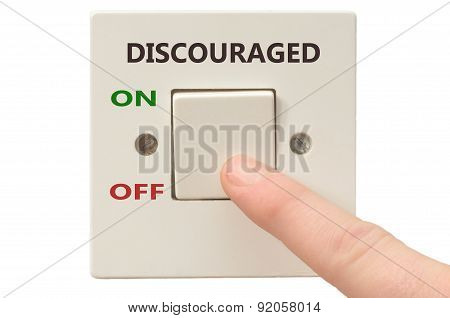 Dealing With Discouraged, Turn It Off