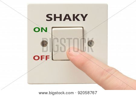 Dealing With Shaky, Turn It Off