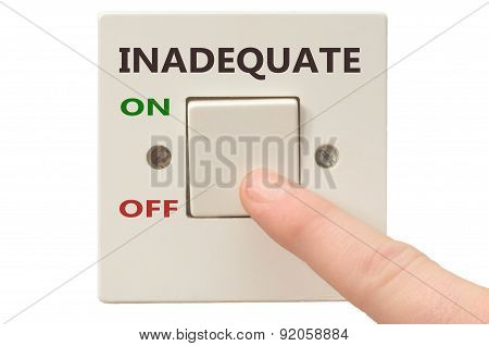 Dealing With Inadequate, Turn It Off