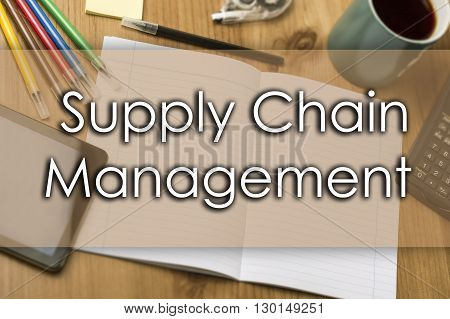 Supply Chain Management Scm - Business Concept With Text