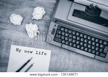 My new life message against view of an old typewriter
