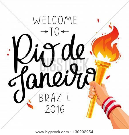 Gold Cup with a fire in his hand. Welcome to Rio de Janeiro. Vector illustration on white background. The trend calligraphy. Brazil 2016.