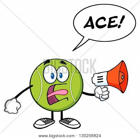 Tennis Ball Cartoon Mascot Character An Announcement Into A Megaphone With Speech Bubble And Text Ace