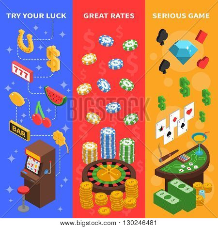 Casino three isometric vertical banners with table for playing poker roulette and slot machine  vector illustration