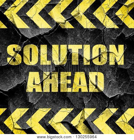 solution ahead, black and yellow rough hazard stripes