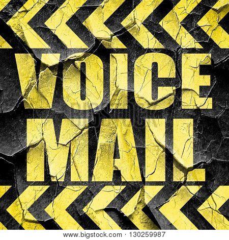 voice mail, black and yellow rough hazard stripes