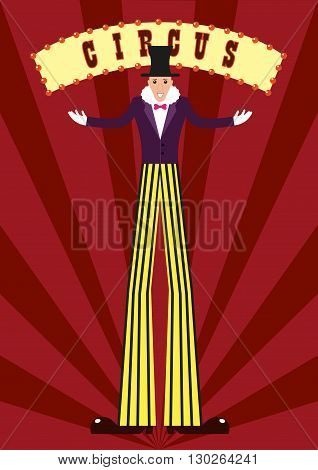 A tall man on stilts at the circus. A tall man in striped pants. Flat design. The poster of the circus