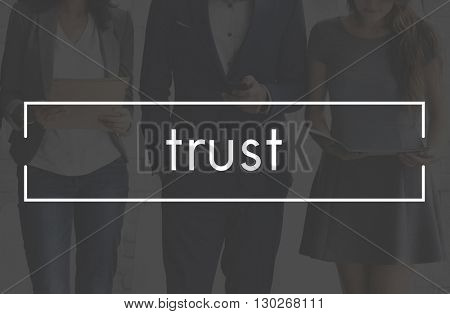 Trust Dependable Reliable Truthful Trustworthy Concept