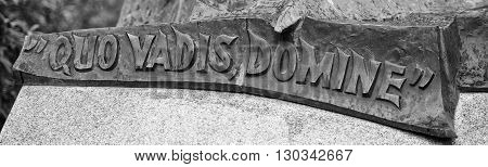 Quo Vadis Domine Inscription