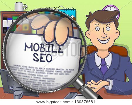 Man Showing Concept on Paper Mobile SEO. Closeup View through Magnifier. Multicolor Doodle Style Illustration.