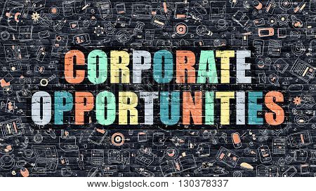 Corporate Opportunities Concept. Corporate Opportunities Drawn on Dark Wall. Corporate Opportunities in Multicolor. Corporate Opportunities Concept in Modern Doodle Style.