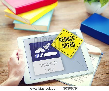 Keep Calm Reduce Speed Relax Slow Down Concept