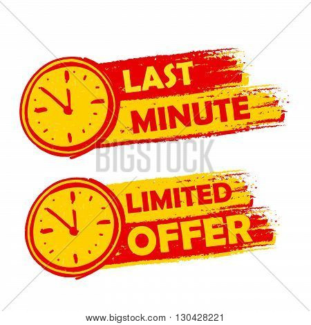 last minute and limited offer with clock signs banners - text in yellow and red drawn labels with symbols, business commerce shopping concept, vector