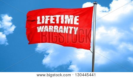 lifetime warranty, 3D rendering, a red waving flag