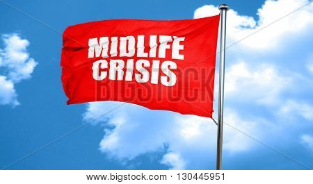 midlife crisis, 3D rendering, a red waving flag