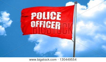 police officer, 3D rendering, a red waving flag