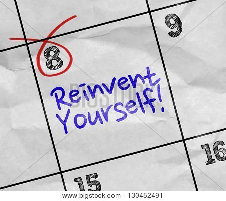 Concept image of a Calendar with the text: Reinvent Yourself poster