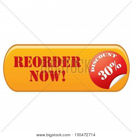 Label with text Reorder Now-Discount 30%,vector illustration
