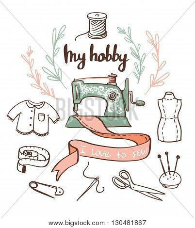 Sewing paper card with dressmaking accessories. My hobby - lettering