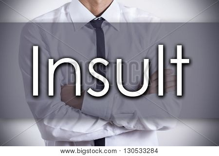Insult - Young Businessman With Text - Business Concept