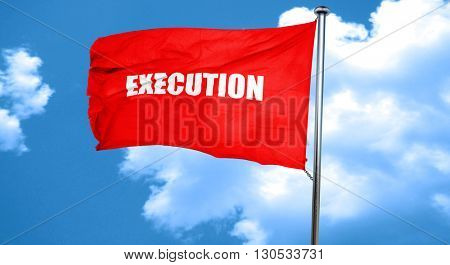 execution, 3D rendering, a red waving flag