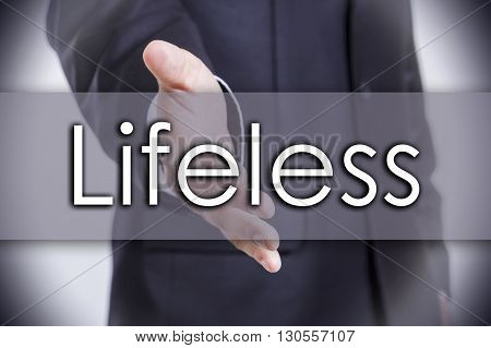 Lifeless - Business Concept With Text