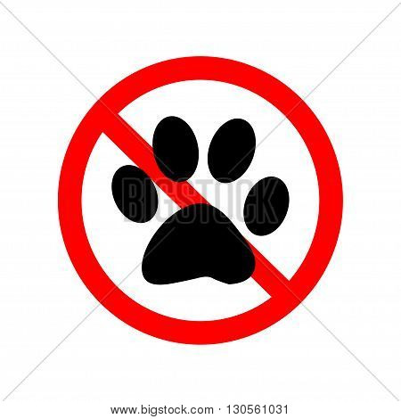 No Animal Paw Sign on white background, Vector Illustration.