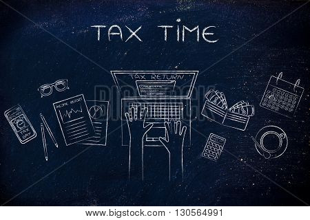 User Filing His Tax Retun Online, Caption Tax Time